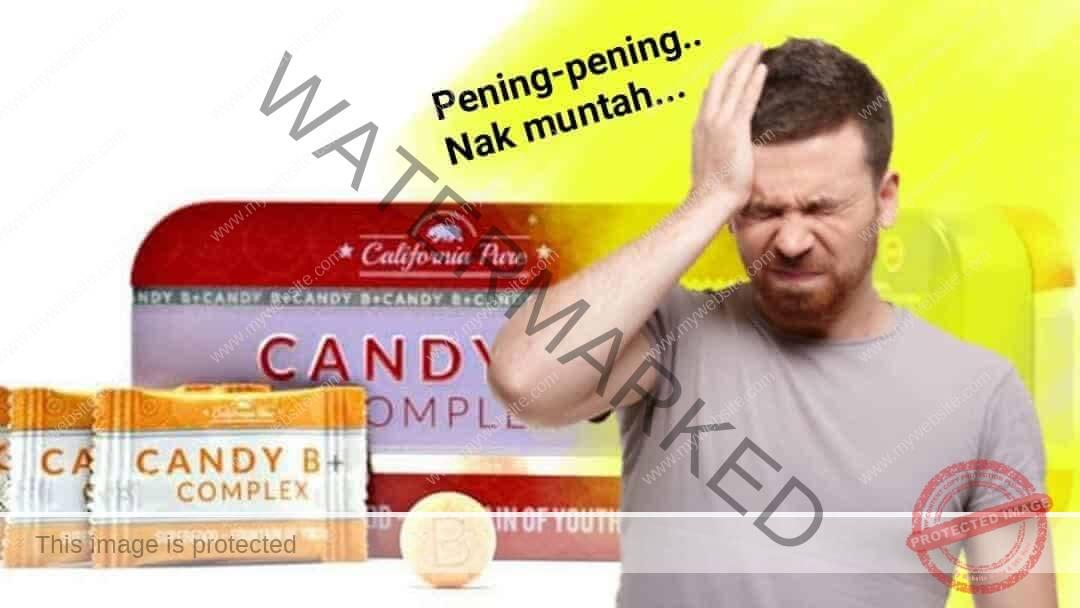 BAHAYA CANDY B COMPLEX – Sayangi Jantung & Buah Pinggang Anda.