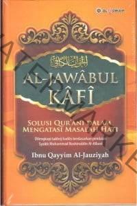 al Jawabul Al-Kafi Li-man Sa'ala 'An Al-Dawa' Al-Syafi