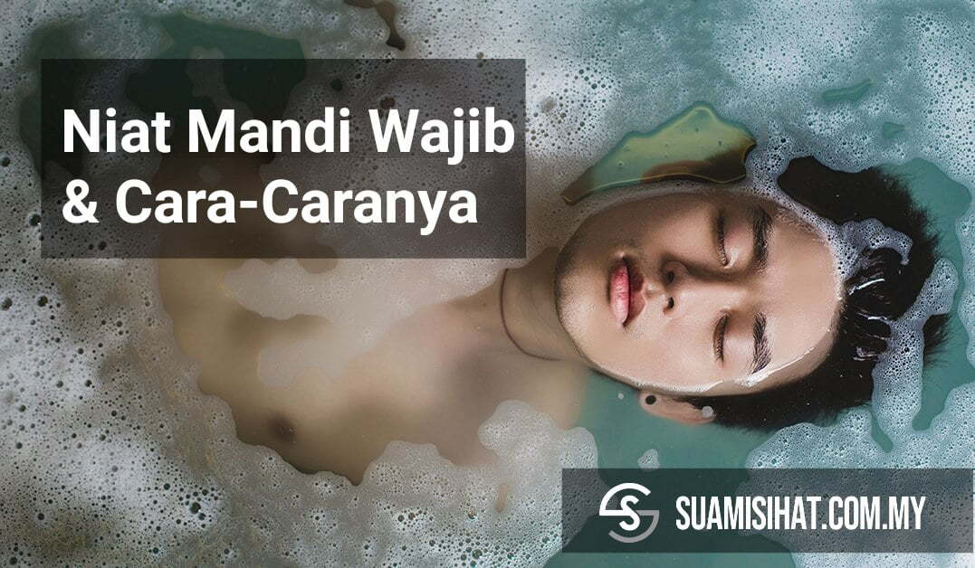 Niat Mandi Wajib & Cara caranya