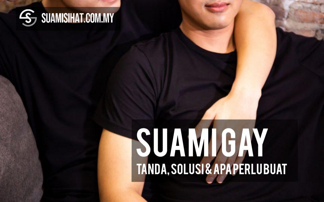 Suami Gay – Tanda, Solusi & Tindakan Yang Perlu Dilakukan