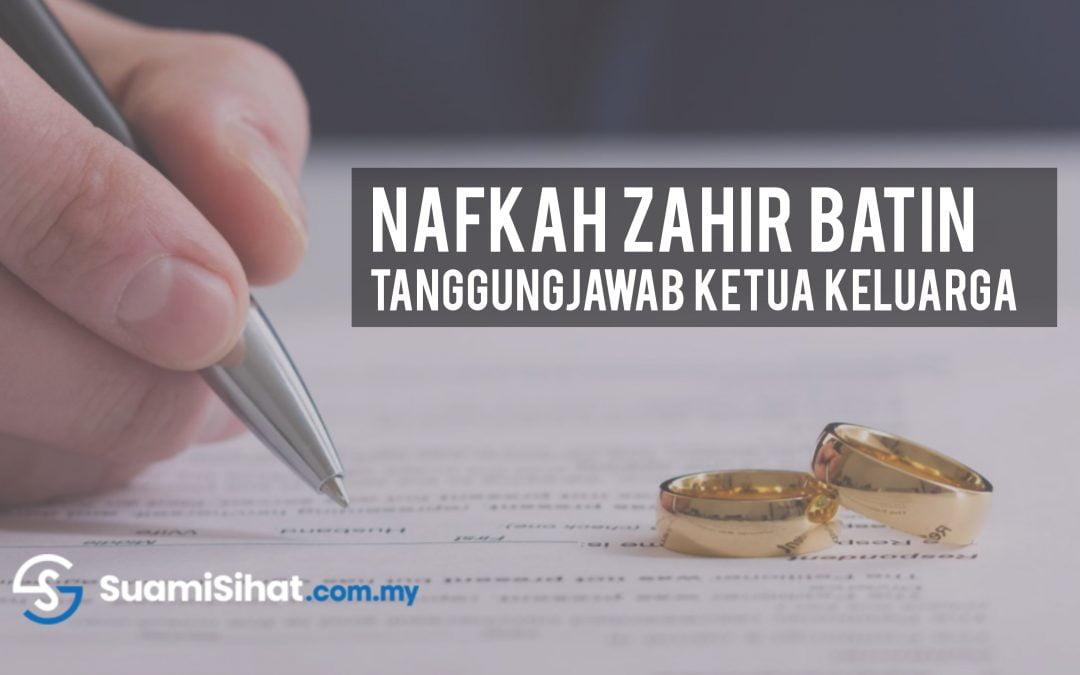 Nafkah Zahir Batin – Tanggungjawab Suami Sebagai Ketua Keluarga
