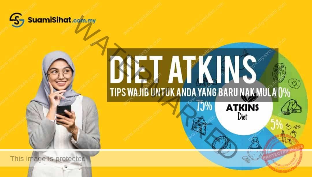 Diet Atkins – Cara Diet Yang Anda Semua Wajib Tahu